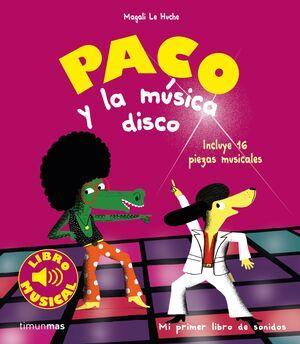 PACO Y LA MUSICA DISCO. LIBRO MUSICAL