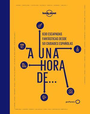 A 1 HORA DE...