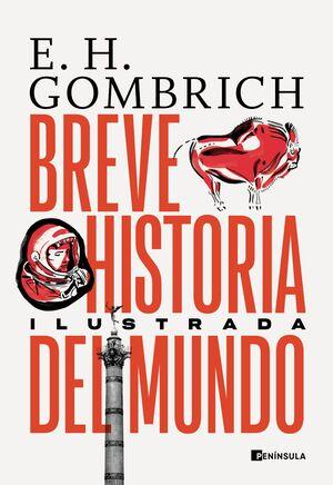 BREVE HISTORIA DEL MUNDO. EDICION ILUSTRADA