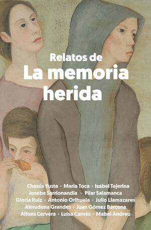 RELATOS DE LA MEMORIA HERIDA