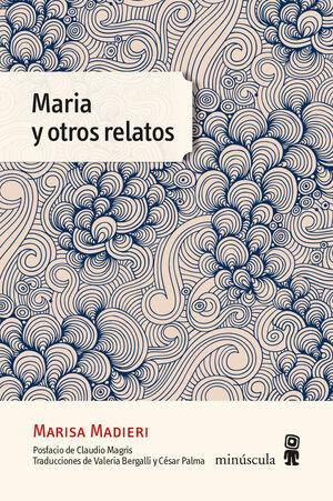 MARIA Y OTROS RELATOS