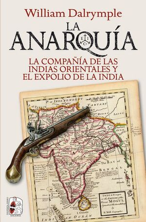 ANARQUIA CIA INDIAS ORIENT EXPOLIO INDIA