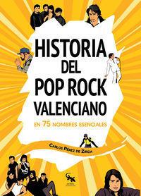 HISTORIA DEL ROCK VALENCIANO EN 75 NOMBRES ESENCIA