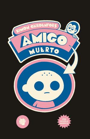 AMIGO MUERTO