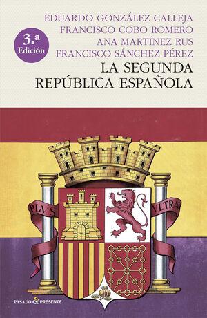 SEGUNDA REPUBLICA ESPAÑOLA,LA - 3ªED