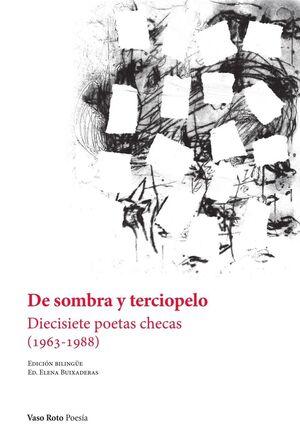 DE SOMBRA Y TERCIOPELO