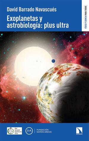 EXOPLANETAS Y ASTROBIOLOGÍA:PLUS ULTRA