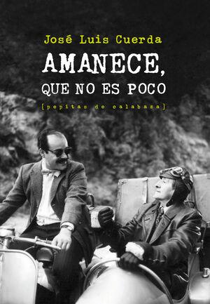 AMANECE, QUE NO ES POCO