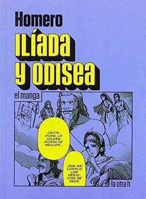 ILIADA Y ODISEA: EL MANGA