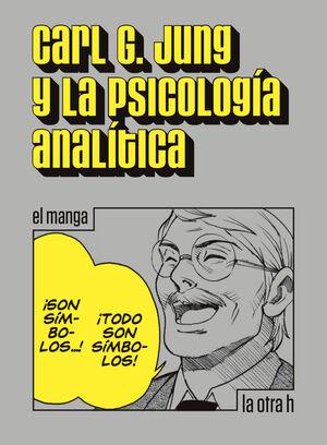 CARL G. JUNG Y LA PSICOLOGÍA ANALÍTICA