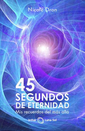 45 SEGUNDOS DE ETERNIDAD