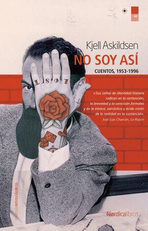 NO SOY ASÍ (CUENTOS, 1983-2008)