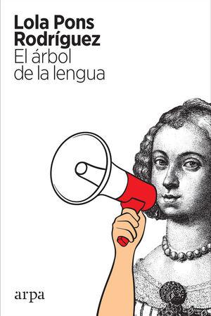 EL ARBOL DE LA LENGUA