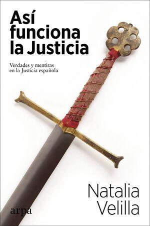 ASI FUNCIONA LA JUSTICIA