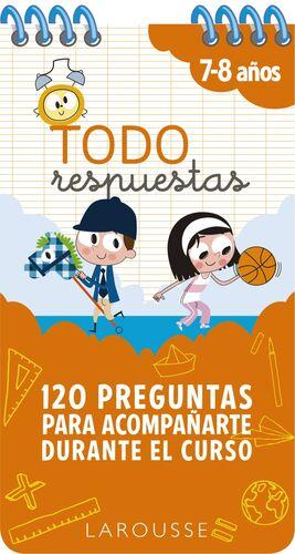 TODO RESPUESTAS. 120 PREGUNTAS PARA ACOMPAÑARTE DURANTE EL CURSO