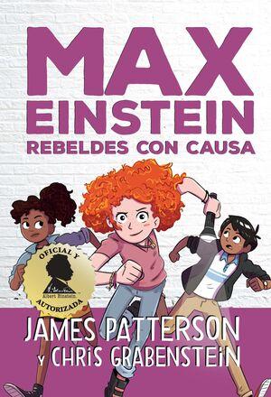 MAX EINSTEIN. REBELDES CON CAUSA