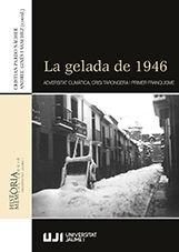 LA GELADA DE 1946