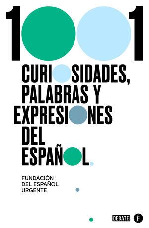 1001 CURIOSIDADES, PALABRAS Y EXPRESIONE