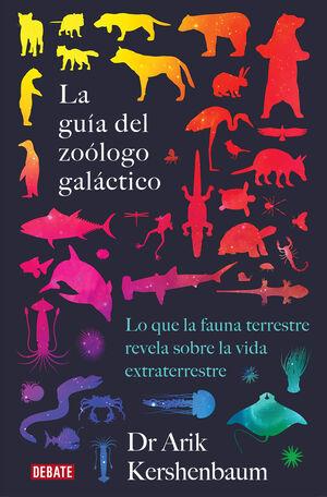 LA GUIA DEL ZOOLOGO GALACTICO