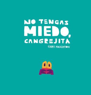 NO TENGAS MIEDO CANGREJITA - LIBRO DE CARTON