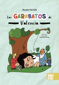 LOS GARABATOS DE VALENCIA