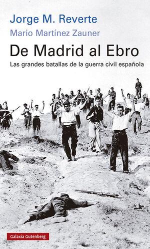 DE MADRID AL EBRO- RUSTICA