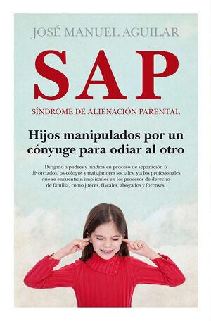 SAP. SÍNDROME DE ALIENACIÓN PARENTAL (N.E) (B)