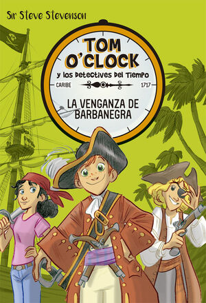 TOM O'CLOCK 4. LA VENGANZA DE BARBANEGRA