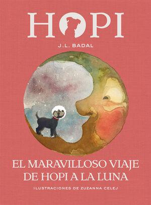 HOPI 10. EL MARAVILLOSO VIAJE DE HOPI A LA LUNA