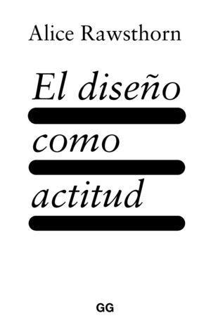 EL DISEÑO COMO ACTITUD