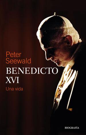 BENEDICTO XVI, UNA VIDA