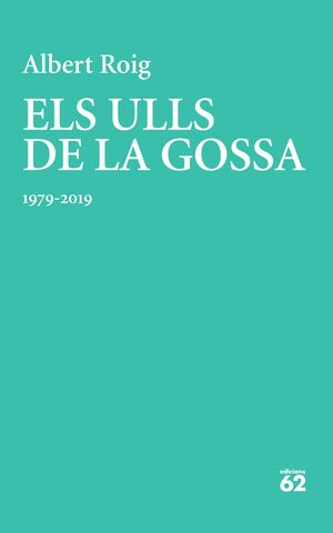 ELS ULLS DE LA GOSSA