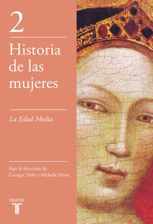 EDAD MEDIA. HISTORIA DE LAS MUJERES,VOL,2