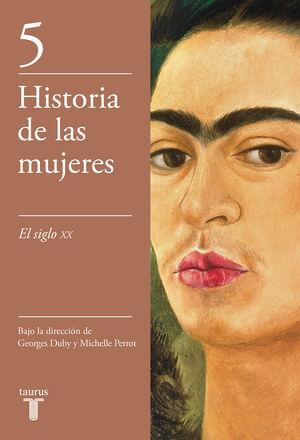 SIGLO XX. HISTORIA DE LAS MUJERES,VOL,5