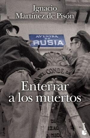 ENTERRAR A LOS MUERTOS
