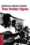 TRES TRISTES TIGRES (NF)