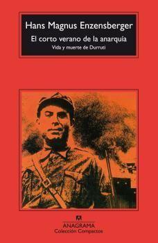 EL CORTO VERANO DE LA ANARQUIA, VIDA Y MUERTE DE DURRUTI