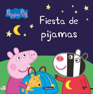 PEPPA PIG. FIESTA DE PIJAMAS