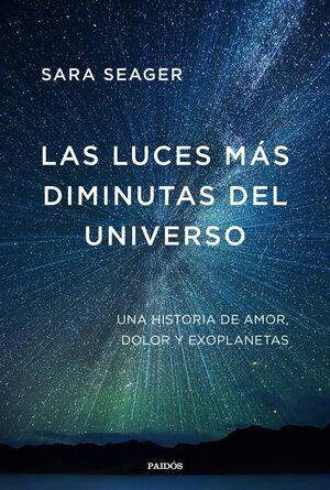 LAS LUCES MAS DIMINUTAS DEL UNIVERSO