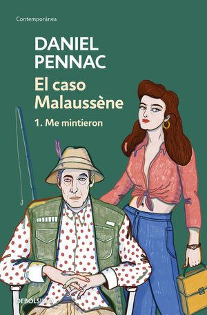 EL CASO MALAUSSÈNE (VOL. 1: ME MINTIERON)