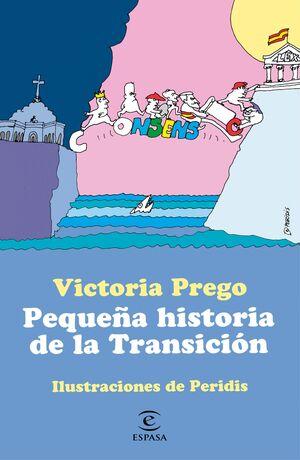 PEQUEÑA HISTORIA DE LA TRANSICION