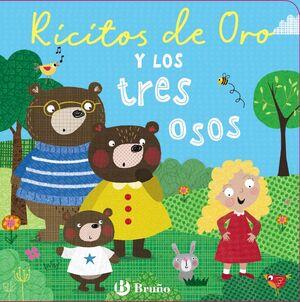 RICITOS DE ORO Y 3 OSOS