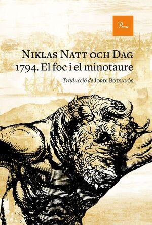 1794. EL FOC I EL MINOTAURE