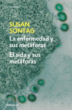 LA ENFERMEDAD Y SUS METAFORAS: EL SIDA Y SUS METAFORAS