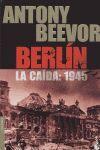 BERLIN LA CAIDA 1945