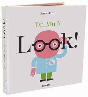 LOOK! DR. MIRO