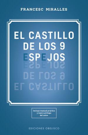 CASTILLO DE LOS 9 ESPEJOS, EL (FRANCESC MIRALLES)