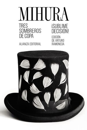 TRES SOMBREROS DE COPA / ¡SUBLIME DECISIÓN!