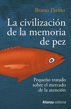 CIVILIZACIÓN MEMORIA PEZ
