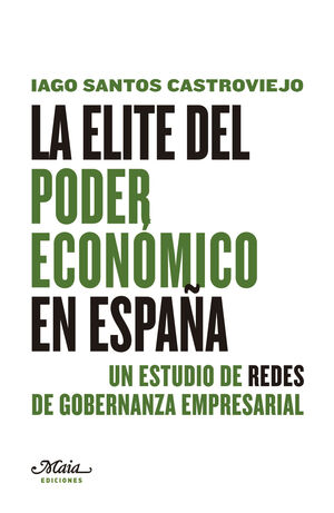 LA ELITE DEL PODER ECONÓMICO EN ESPAÑA